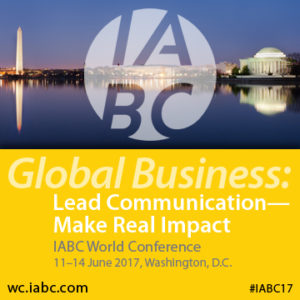 IABC World Conference 2017 @ Washington Hilton | Washington | District of Columbia | United States