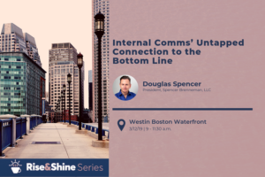 Internal Comms' Untapped Connection to the Bottom Line @ Faneuil Room at Westin Boston Waterfront